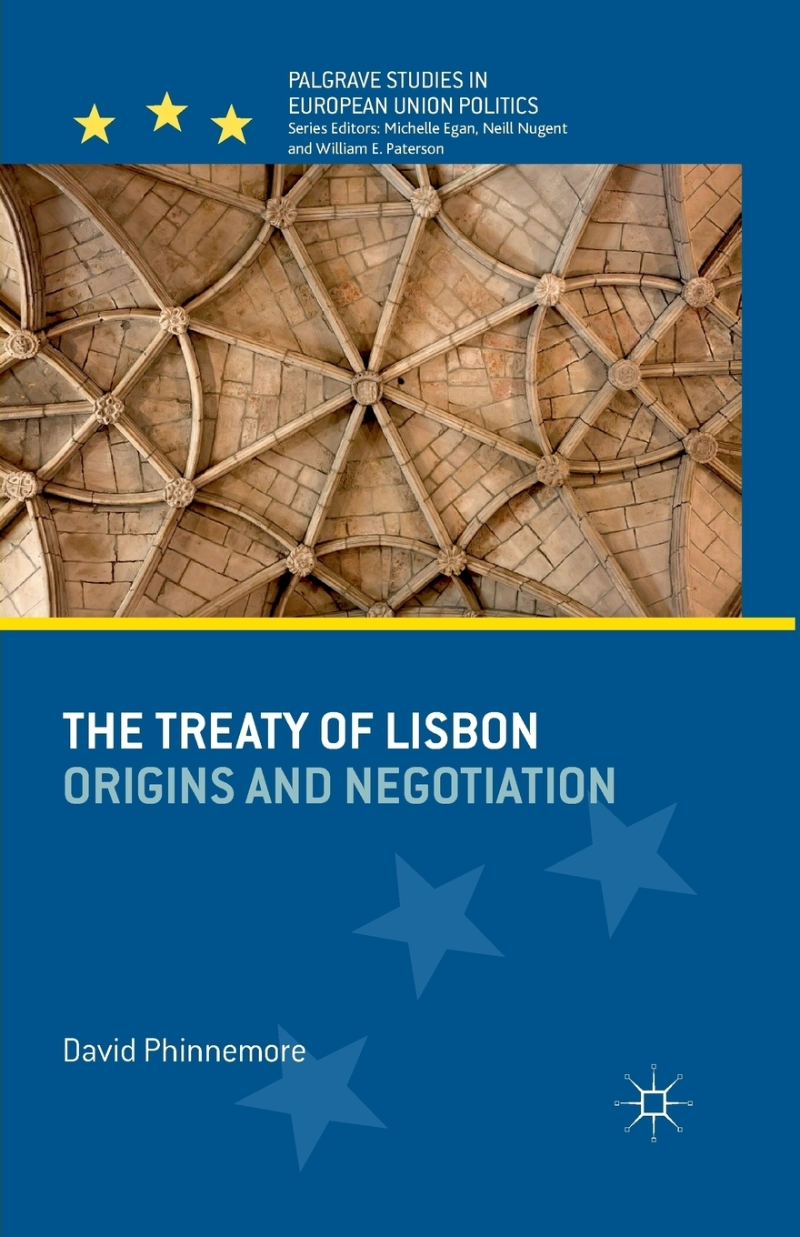 купить D. Phinnemore The Treaty of Lisbon. Origins and Negotiation по цене 9789 рублей