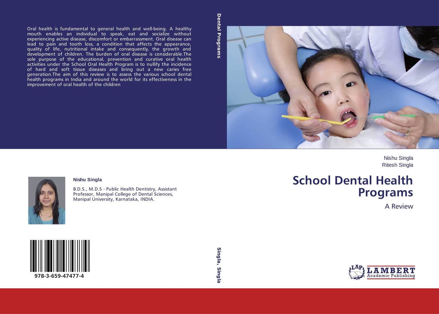 Nishu Singla and Ritesh Singla School Dental Health Programs vaibhav kumar and latha s oral lichen planus a diagnostic marker of chronic liver disease