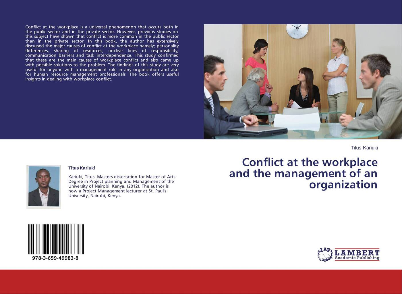 Titus Kariuki Conflict at the workplace and the management of an organization knowledge management practices in public organization a comparative and exploratory study with private organization