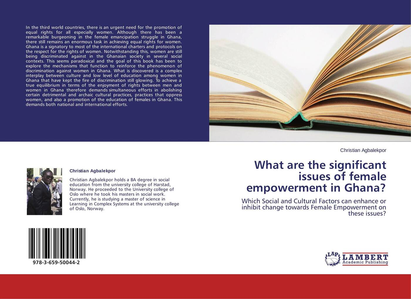 Christian Agbalekpor What are the significant issues of female empowerment in Ghana? a adu boahen albert adu boahen the ghanaian sphinx reflections on the contemporary history of ghana