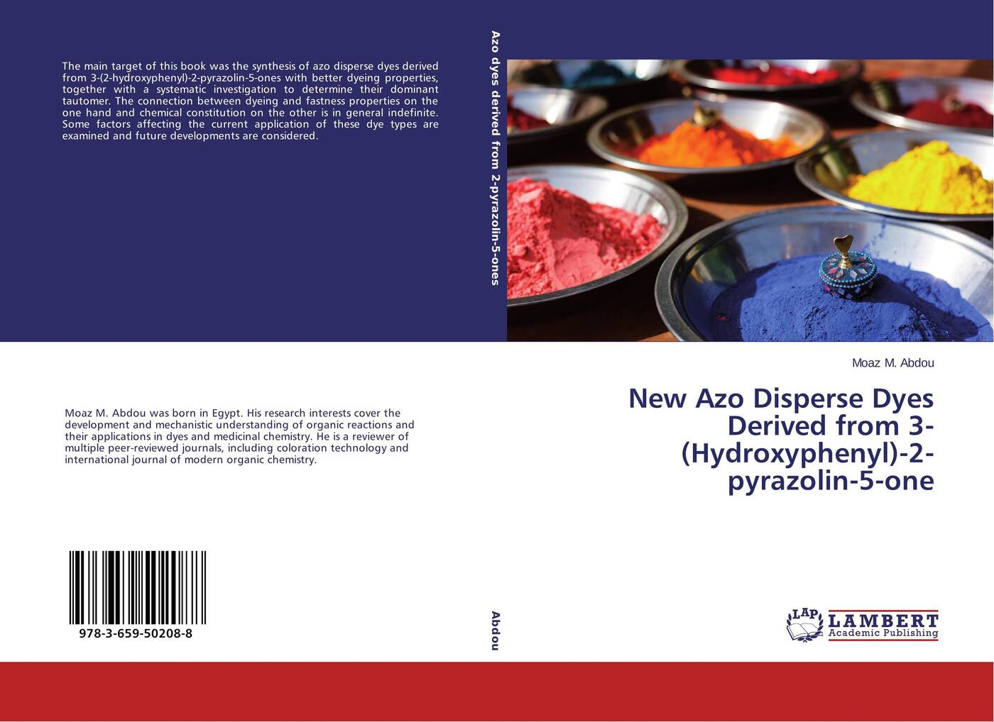 Moaz M. Abdou New Azo Disperse Dyes Derived from 3-(Hydroxyphenyl)-2-pyrazolin-5-one synthesis and performance studies of anthraquinone disperse dyes