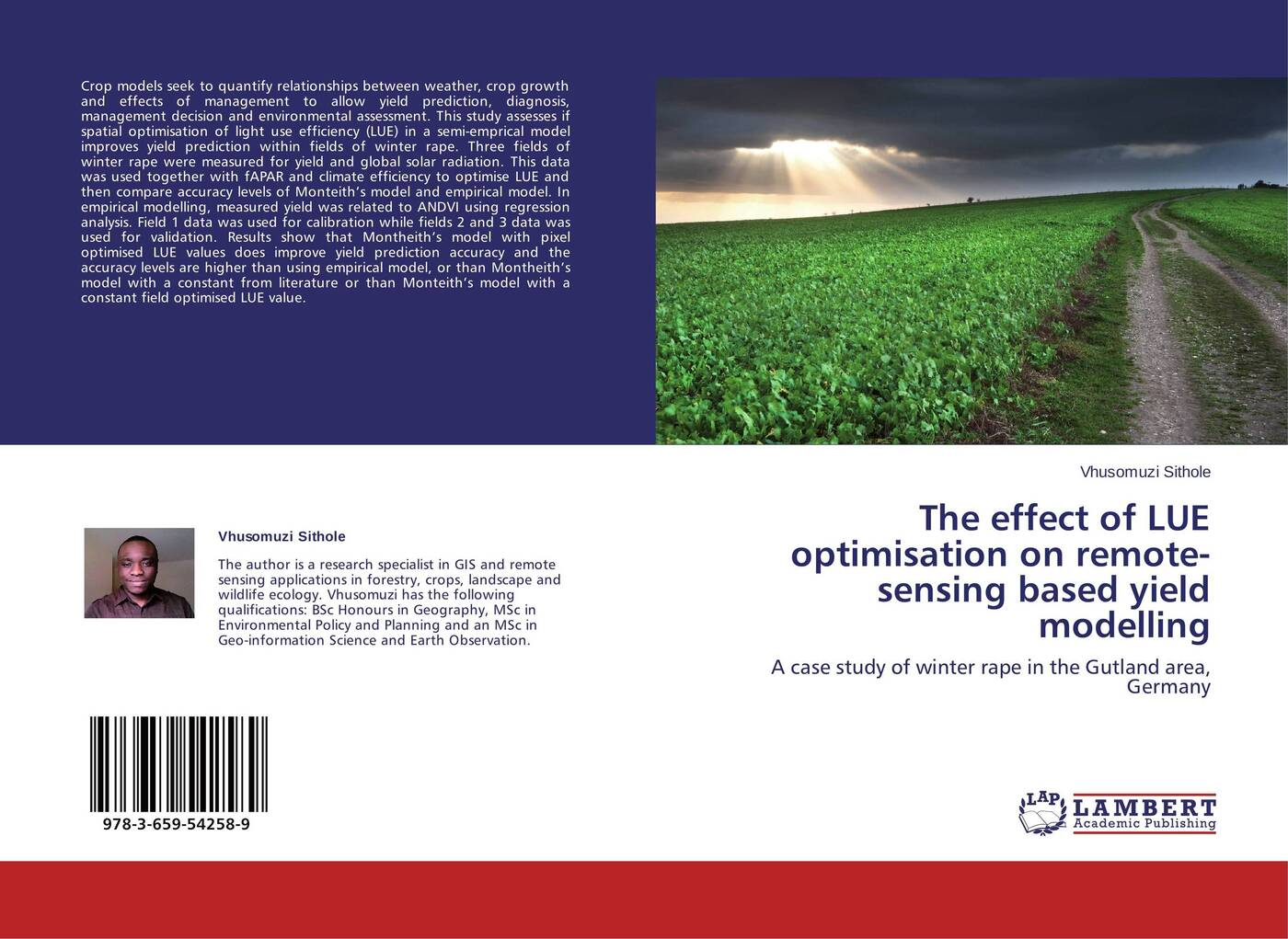 Vhusomuzi Sithole The effect of LUE optimisation on remote-sensing based yield modelling integral management and governance empirical findings of mer model