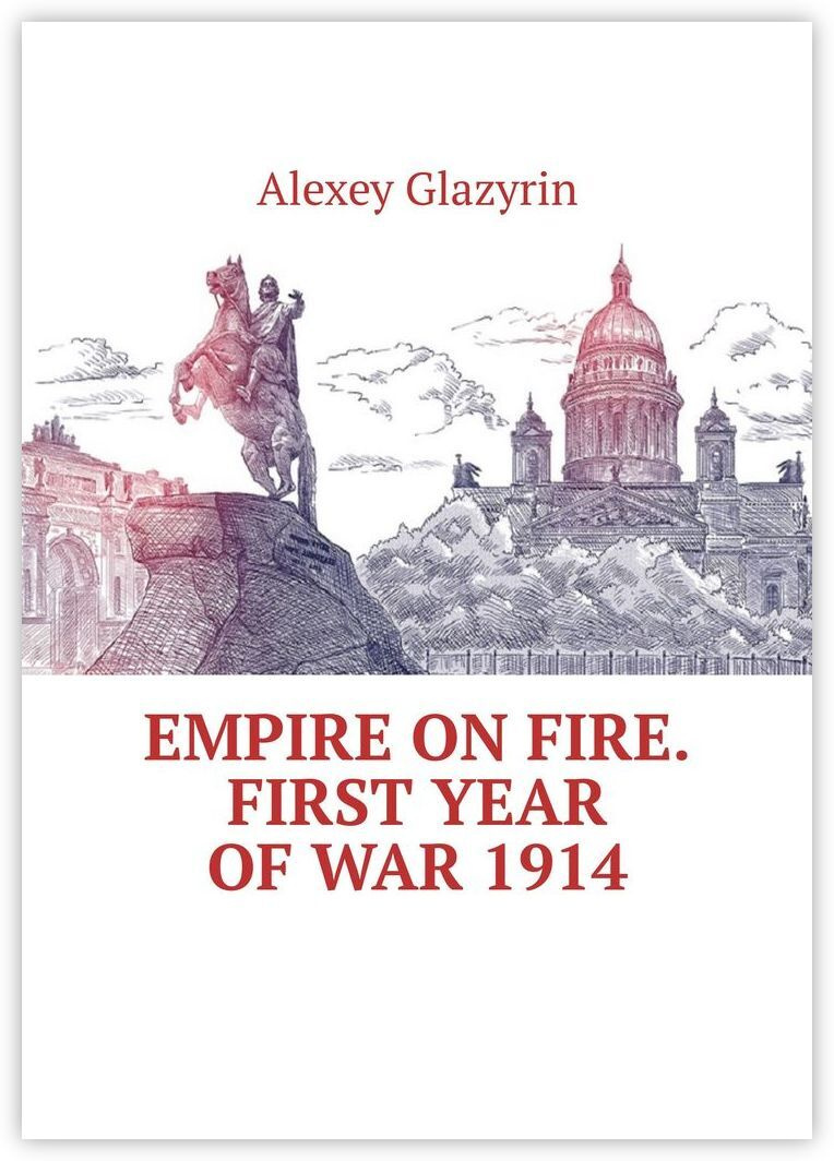 Empire on fire. First year of war 1914 #1