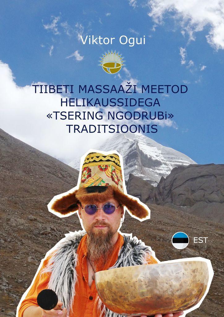 Tiibeti massaai meetod helikaussidega Tsering Ngodrubi traditsioonis #1