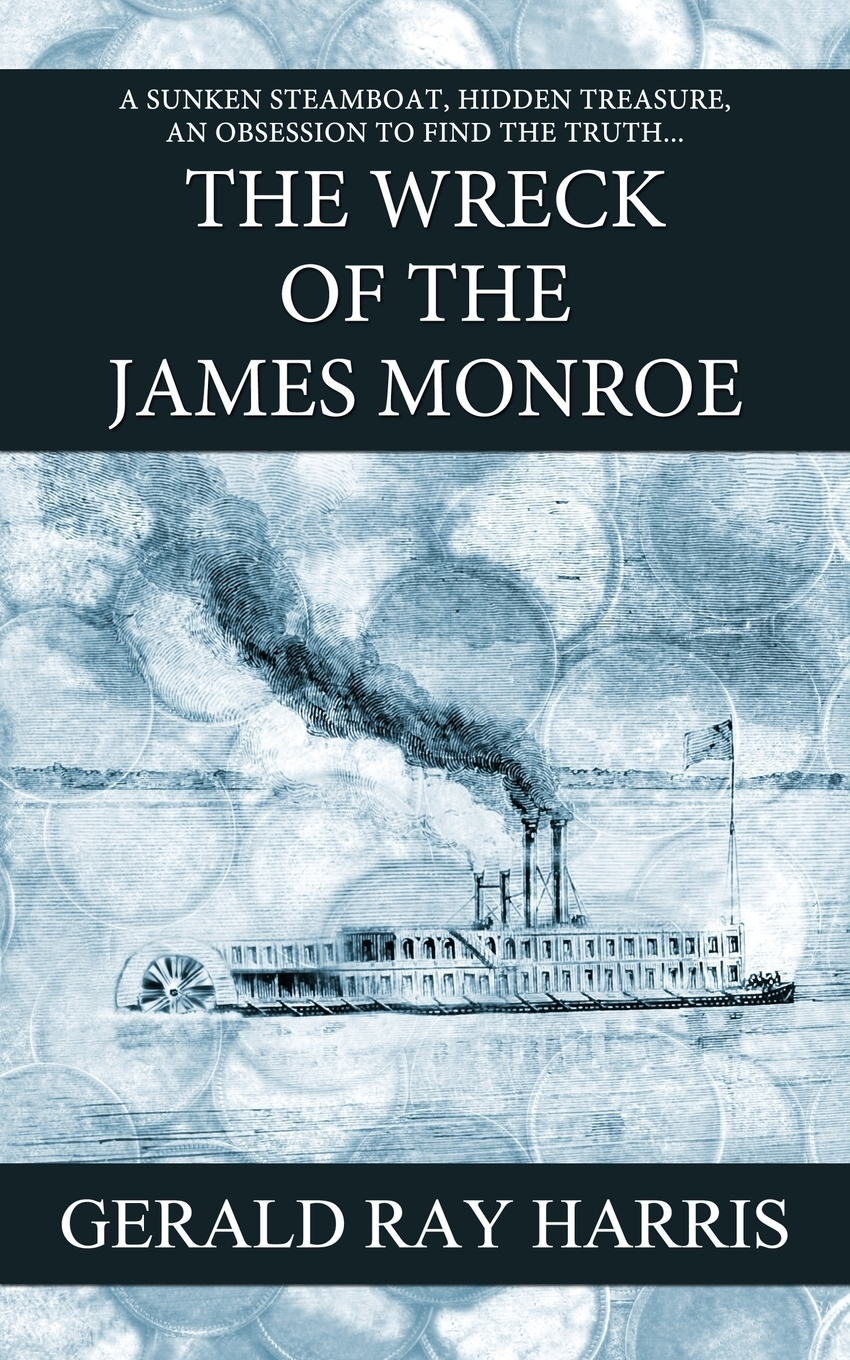Gerald Ray Harris The Wreck of the James Monroe zacharias greg w a companion to henry james