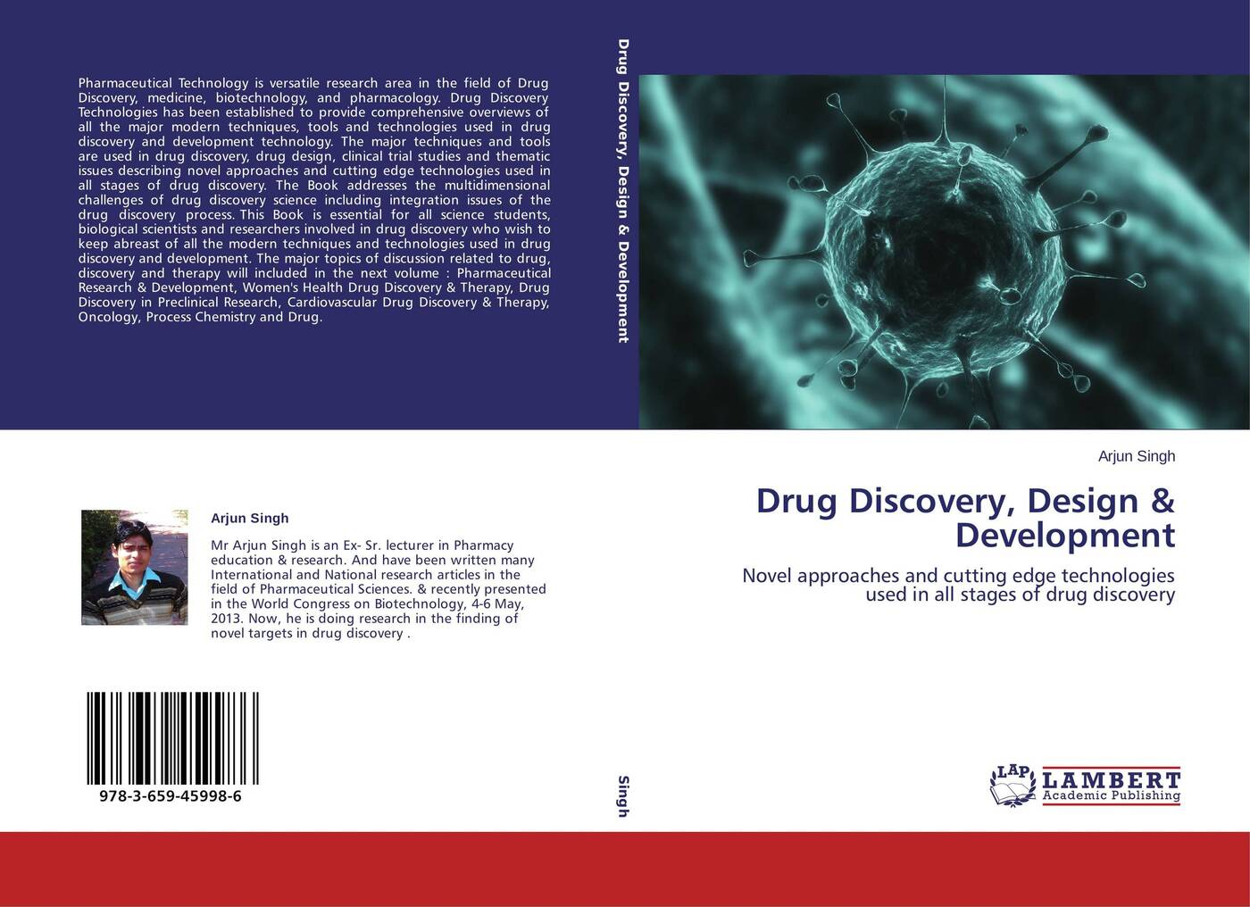 Arjun Singh Drug Discovery, Design & Development castanho miguel peptide drug discovery and development translational research in academia and industry
