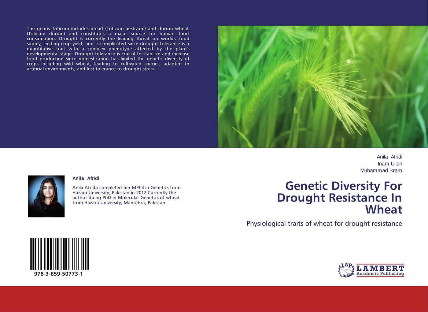 Anila Afridi,Inam Ullah and Muhammad Ikram Genetic Diversity For Drought Resistance In Wheat недорго, оригинальная цена