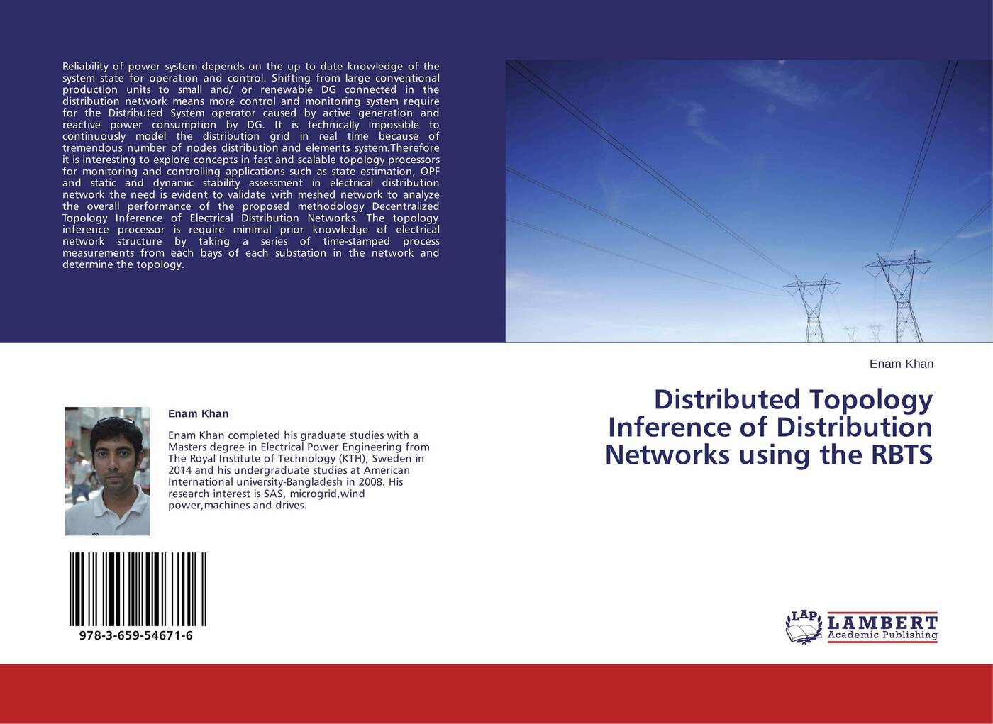 Enam Khan Distributed Topology Inference of Distribution Networks using the RBTS mohammad shahidehpour handbook of electrical power system dynamics modeling stability and control