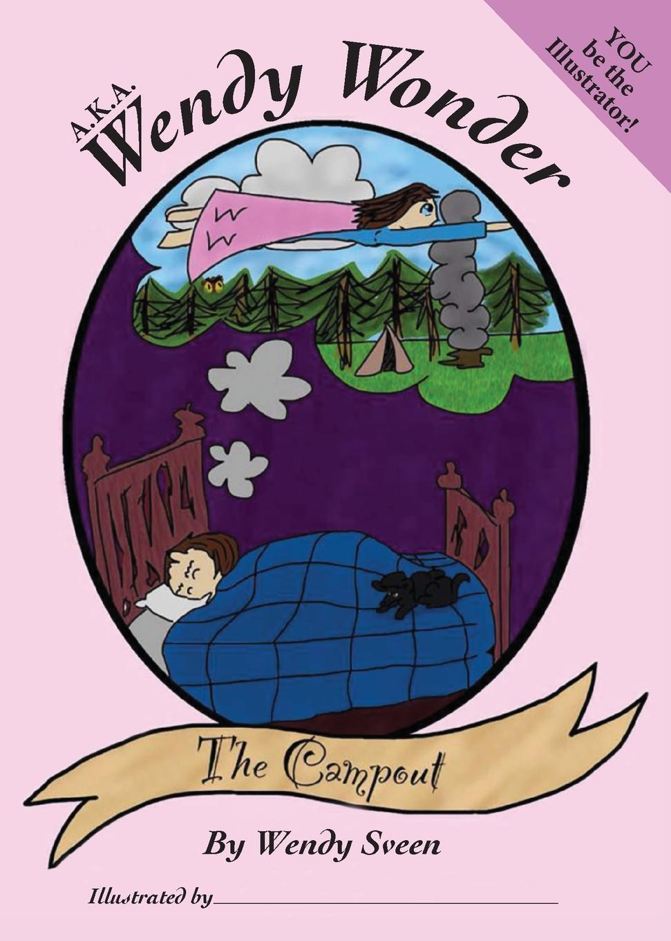 Книга A.K.A. Wendy Wonder / The Campout. Wendy Sveen