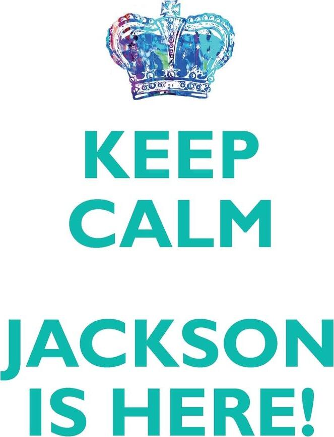 KEEP CALM, JACKSON IS HERE AFFIRMATIONS WORKBOOK Positive Affirmations Workbook Includes. Mentoring Questions, Guidance, Supporting You