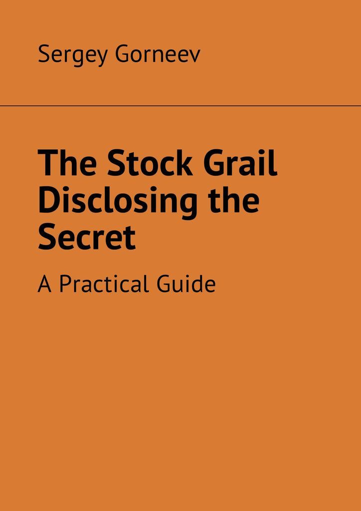 The Stock Grail Disclosing the Secret #1