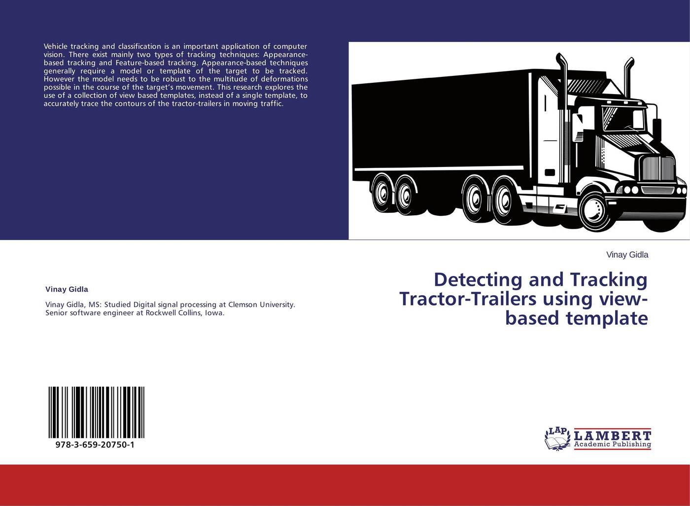 Vinay Gidla Detecting and Tracking Tractor-Trailers using view-based template