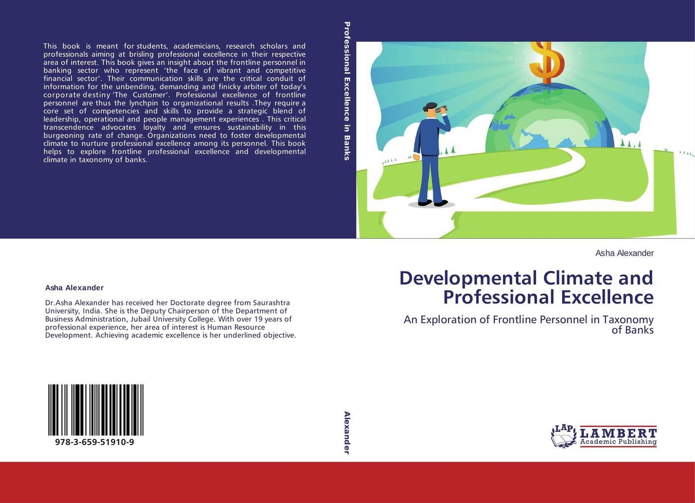 Asha Alexander Developmental Climate and Professional Excellence developmental climate and professional excellence