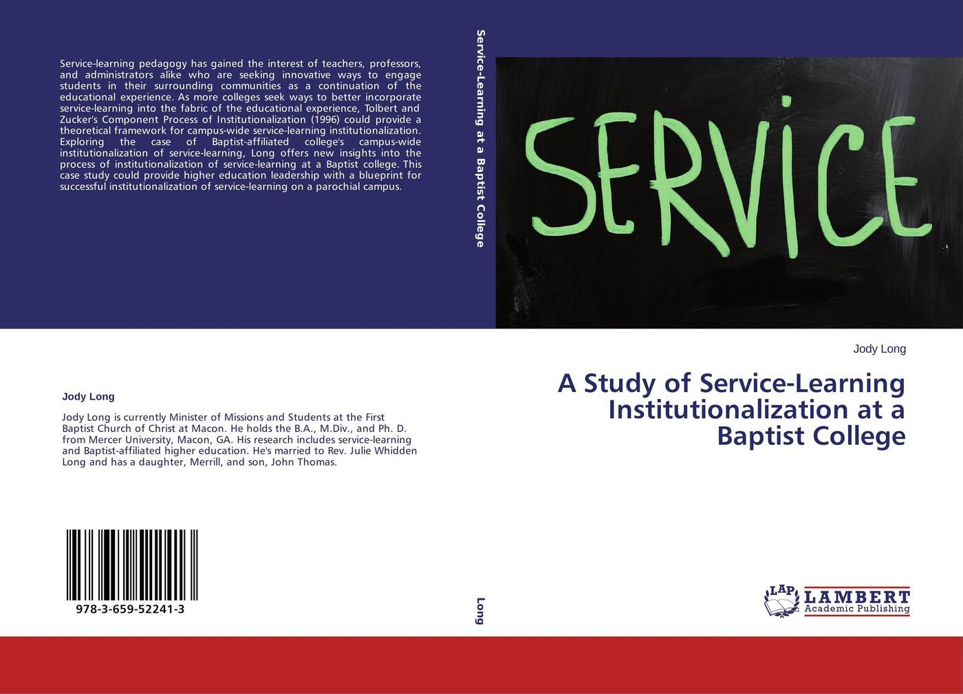 Jody Long A Study of Service-Learning Institutionalization at a Baptist College service learning pedagogy how does it measure up