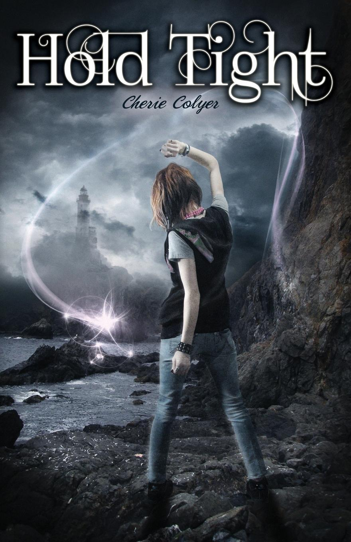 Книга Hold Tight. Cherie Colyer