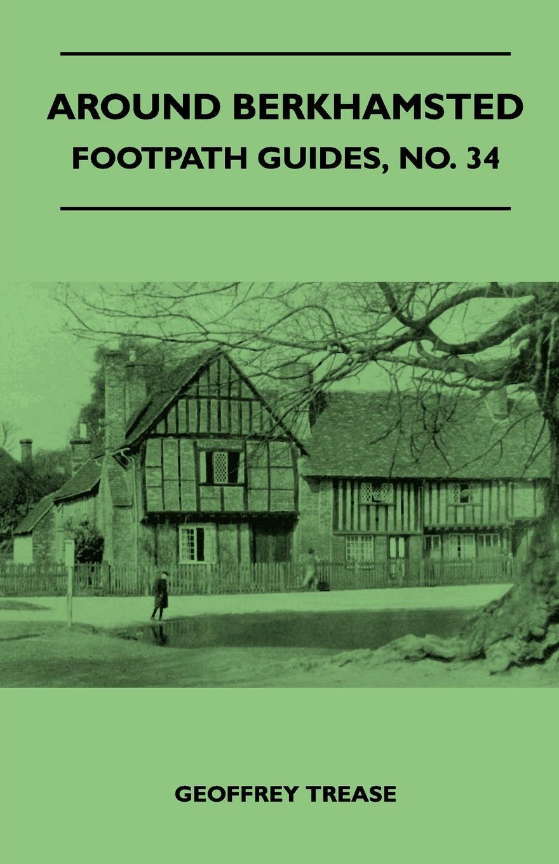 Around Berkhamsted - Footpath Guide. Hilda Finnemore