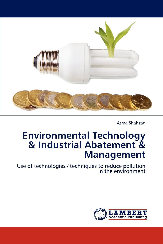 Environmental Technology & Industrial Abatement & Management
