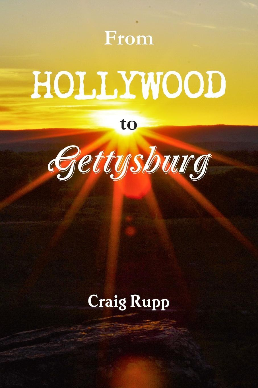 From Hollywood to Gettysburg