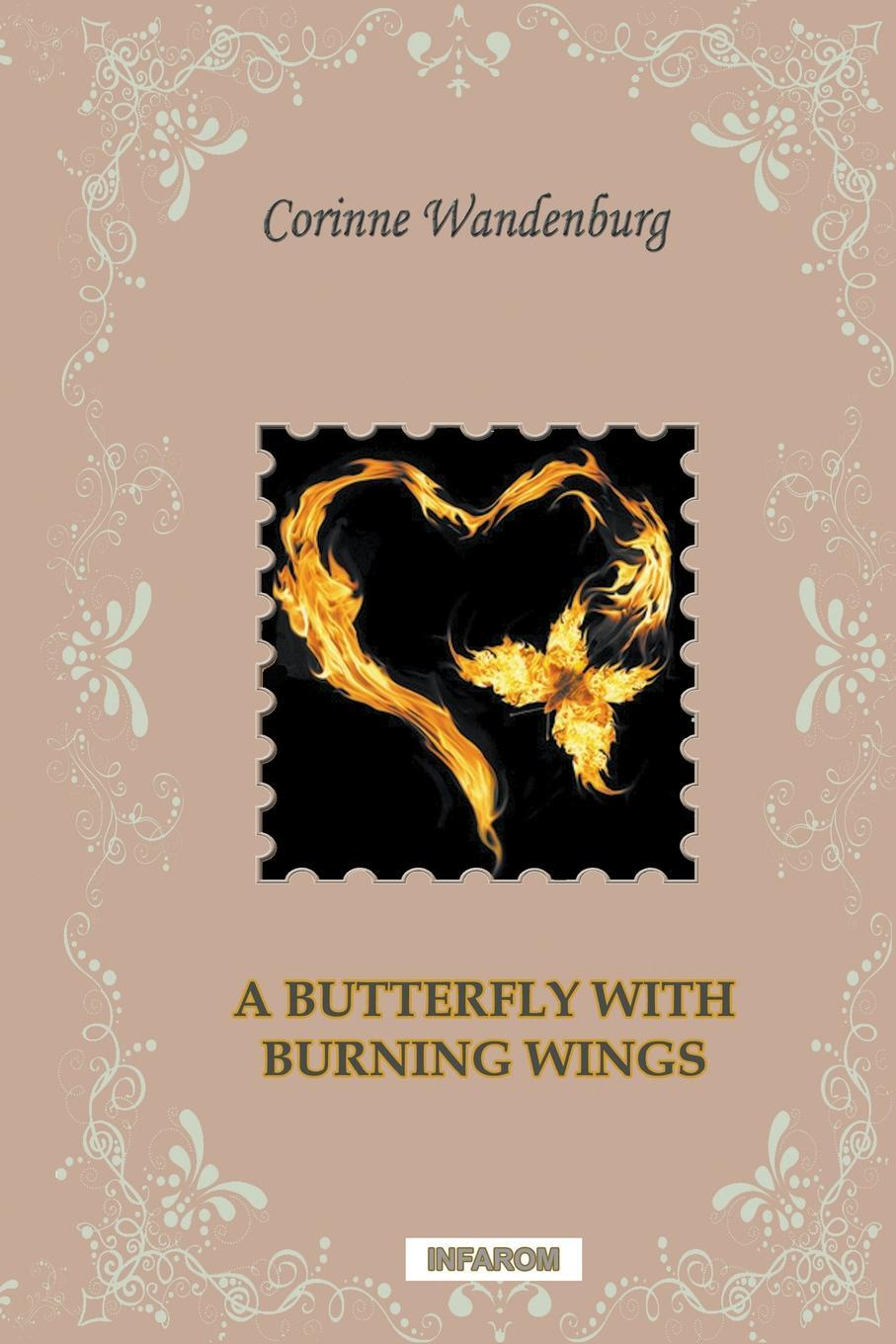 A Butterfly with Burning Wings