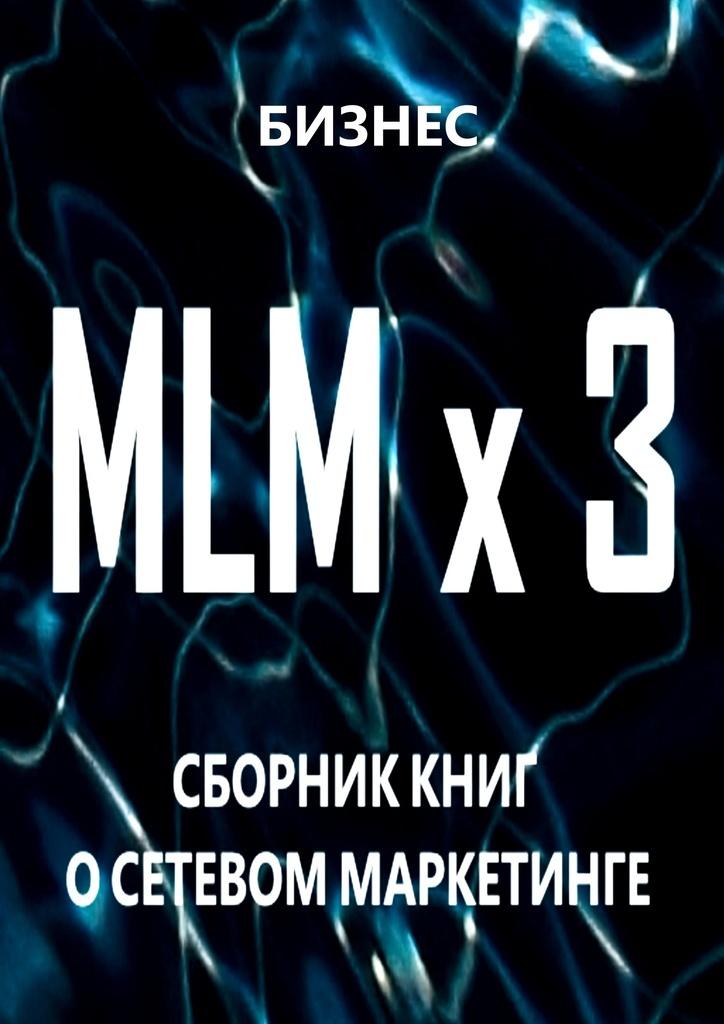 MLM x 3