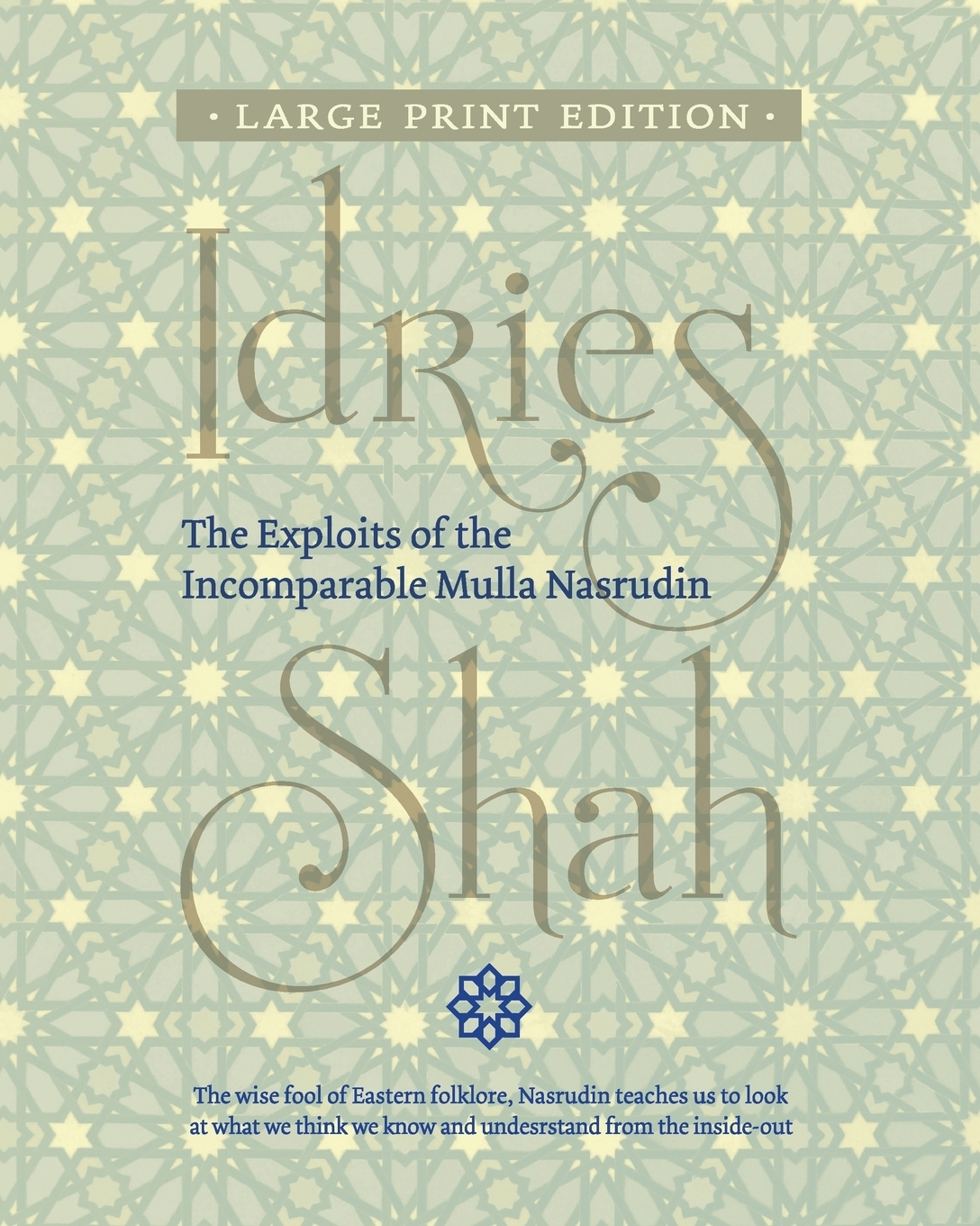 Idries Shah. The Exploits of the Incomparable Mulla Nasrudin
