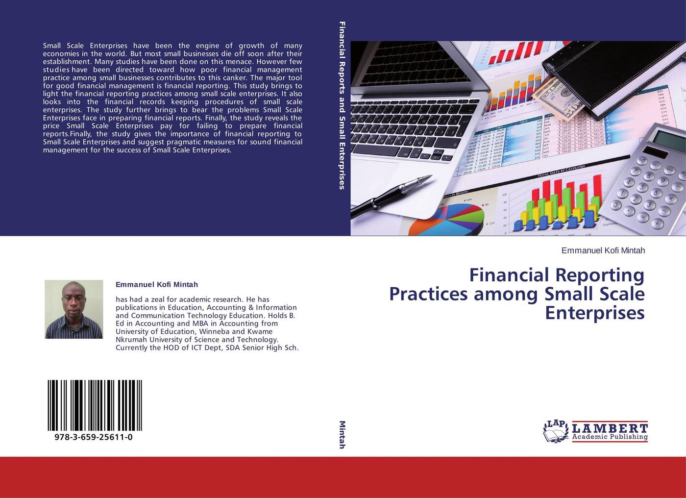Emmanuel Kofi Mintah Financial Reporting Practices among Small Scale Enterprises