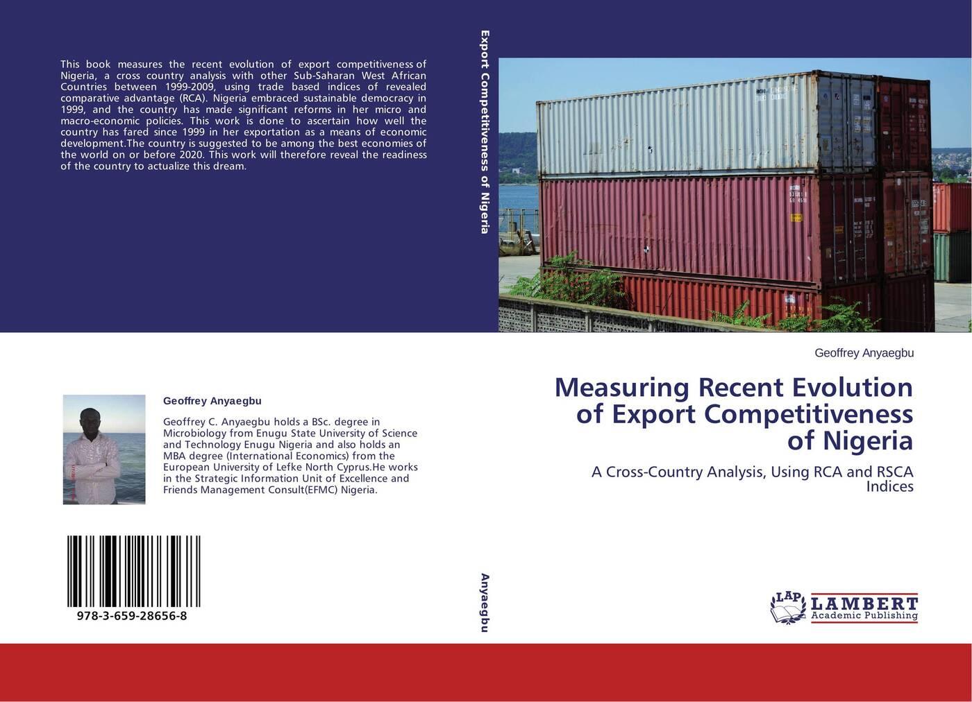 Geoffrey Anyaegbu Measuring Recent Evolution of Export Competitiveness of Nigeria все цены