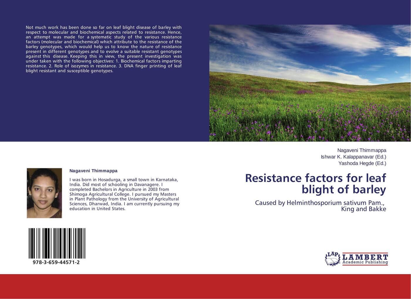 Nagaveni Thimmappa,Ishwar K. Kalappanavar and Yashoda Hegde Resistance factors for leaf blight of barley недорго, оригинальная цена