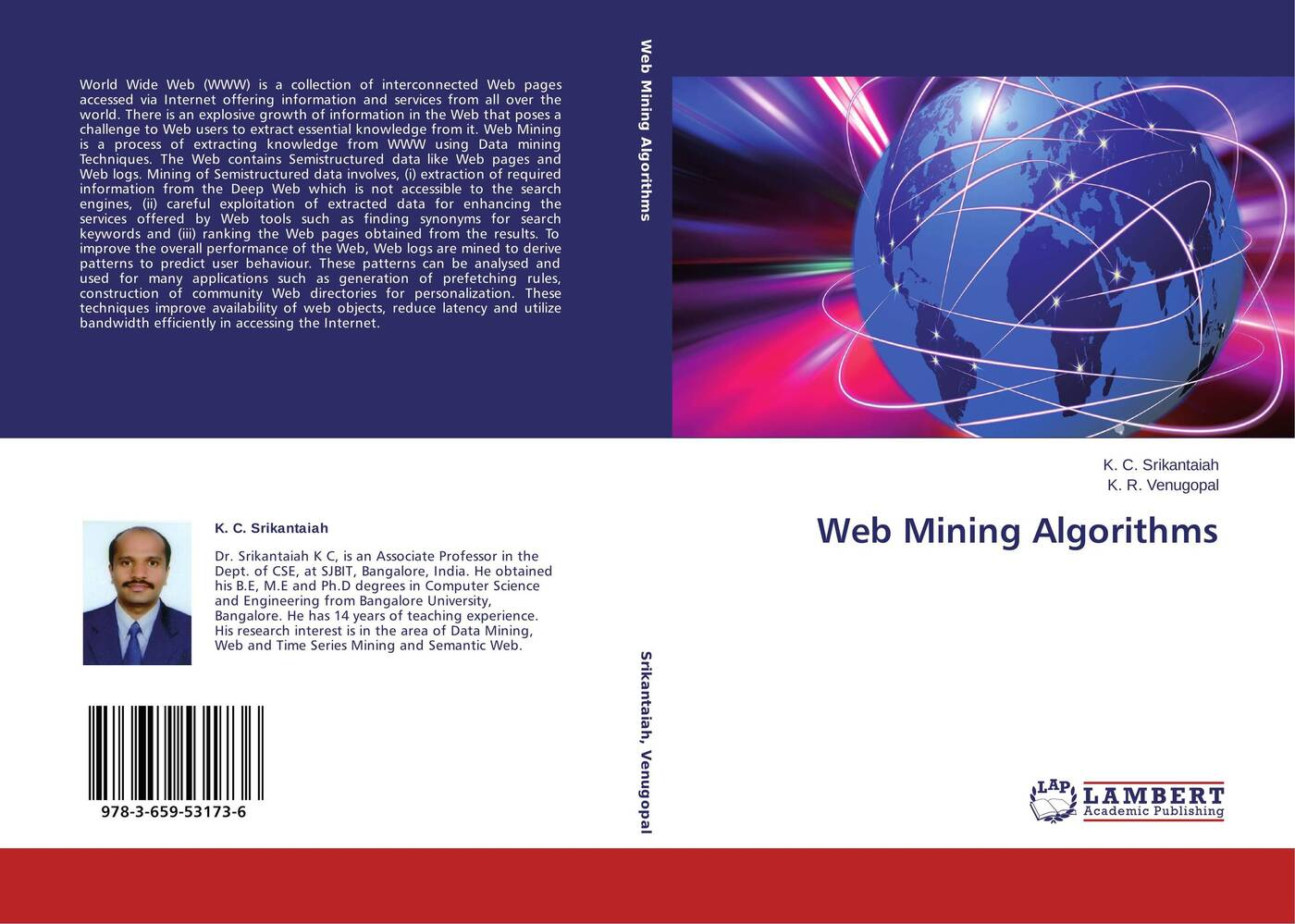 K. C. Srikantaiah and K. R. Venugopal Web Mining Algorithms mark levene an introduction to search engines and web navigation
