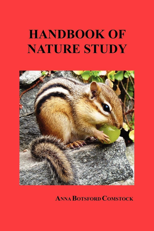 Handbook of Nature Study. Anna Botsford Comstock