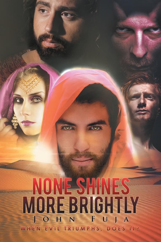"""John Fuja. """"None Shines More Brightly"""""""