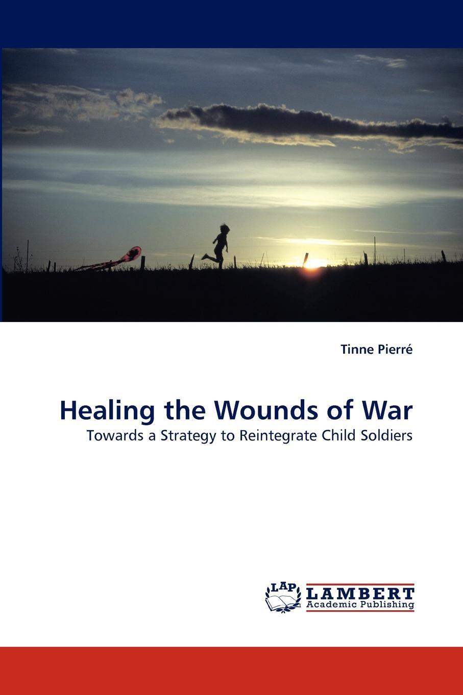 Healing the Wounds of War
