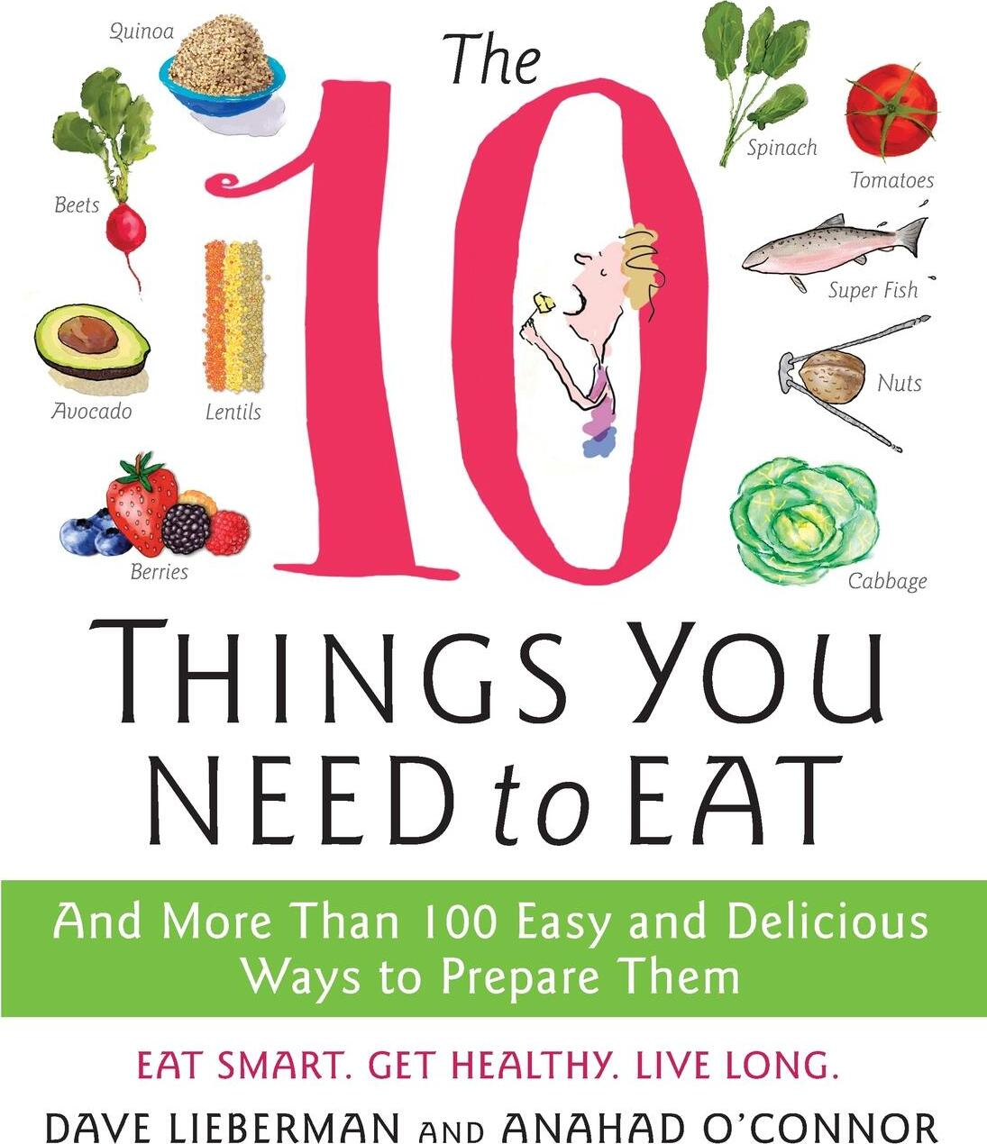 Книга 10 Things You Need to Eat, The. Anahad O'Connor