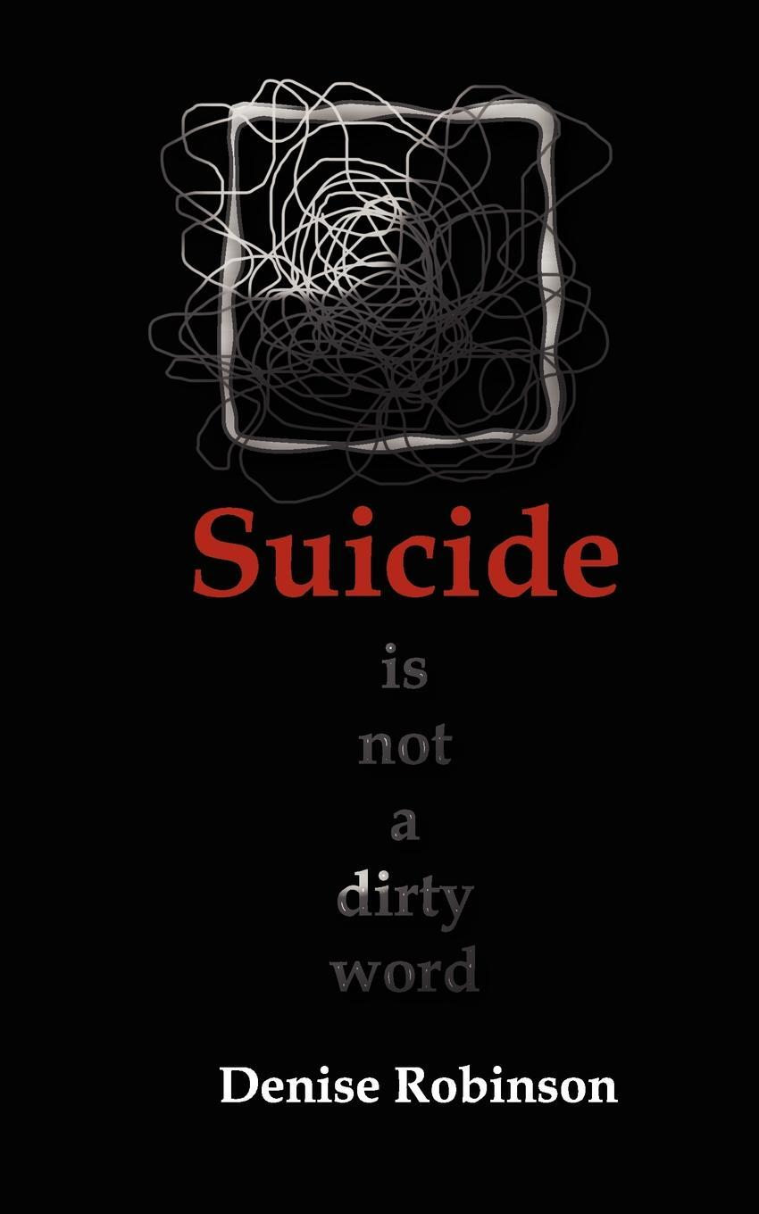 Suicide Is Not a Dirty Word