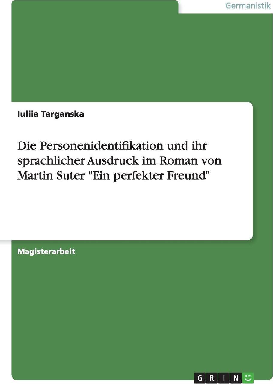 Die Personenidentifikation und ihr sprachlicher Ausdruck im Roman von Martin Suter