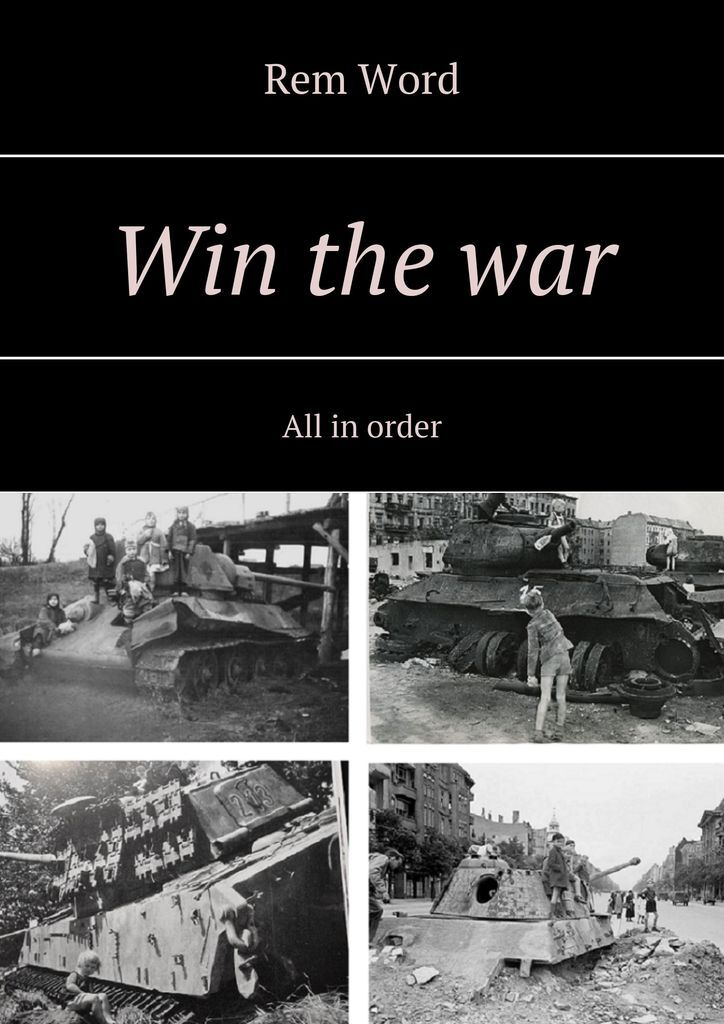 Win the war