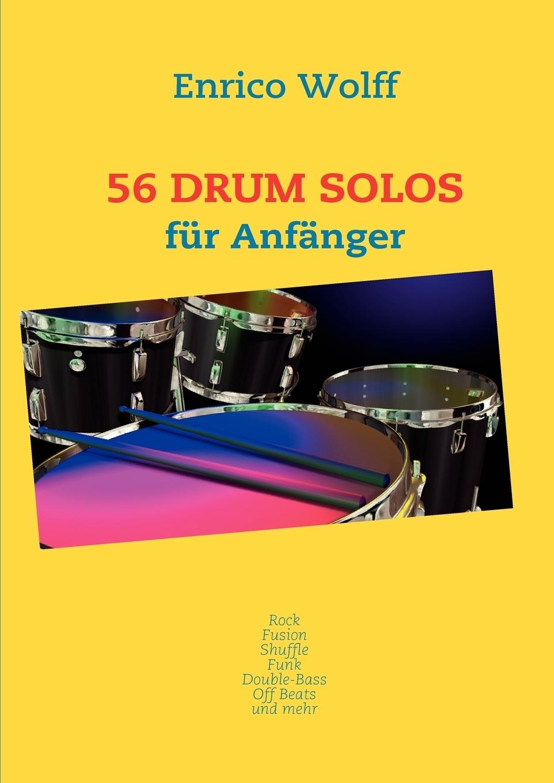 Enrico Wolff. 56 Drum Solos
