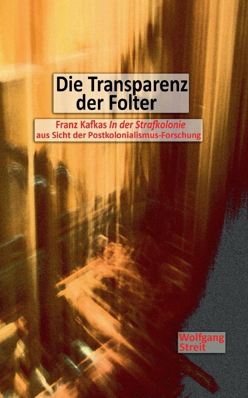Die Transparenz der Folter
