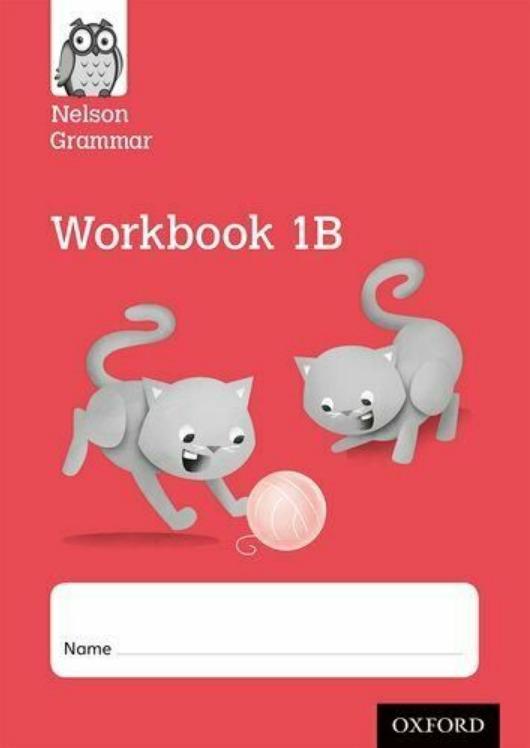 Wren Wendy. Nelson Grammar Workbook 1B Year 1/P2