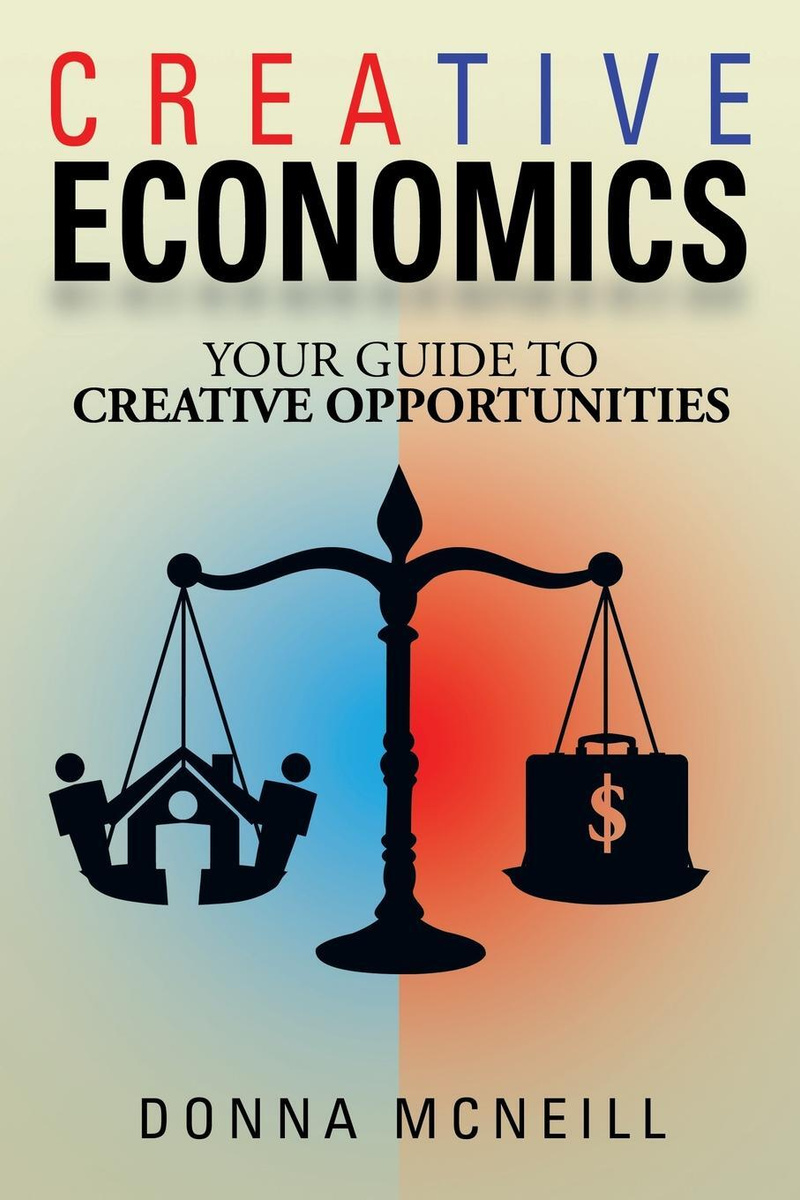 Creative Economics. Your Guide to Creative Opportunities #1