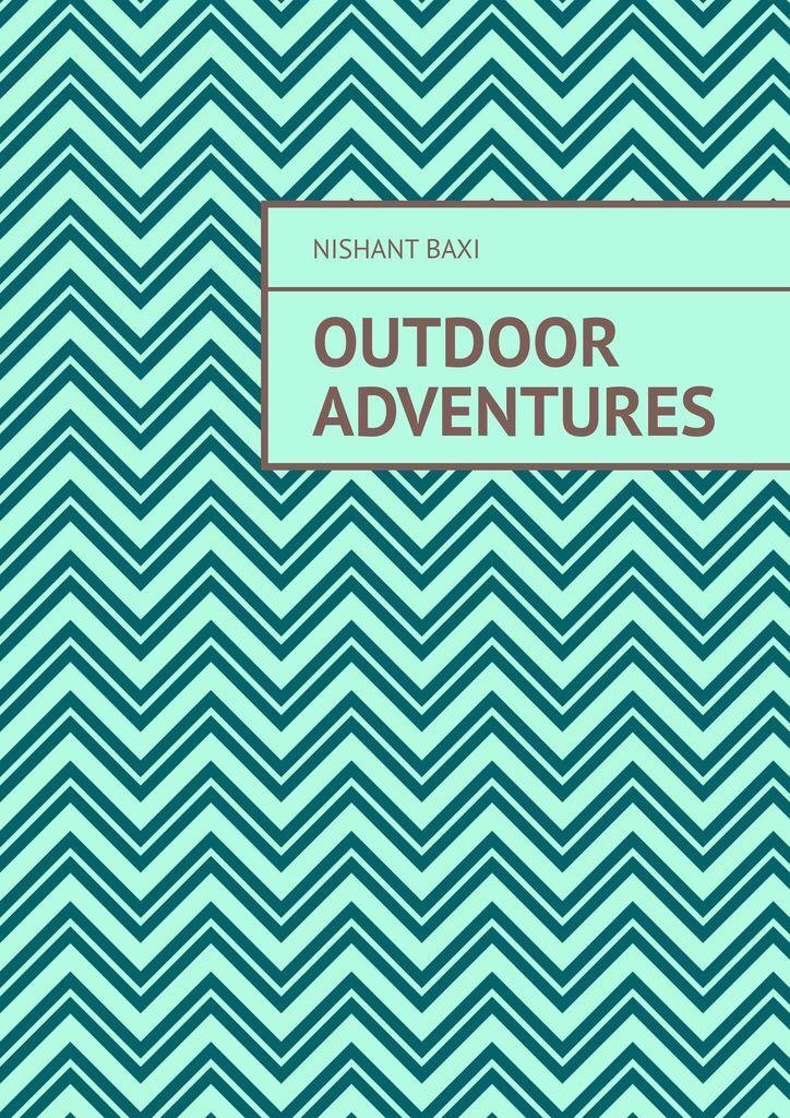 Outdoor Adventures #1