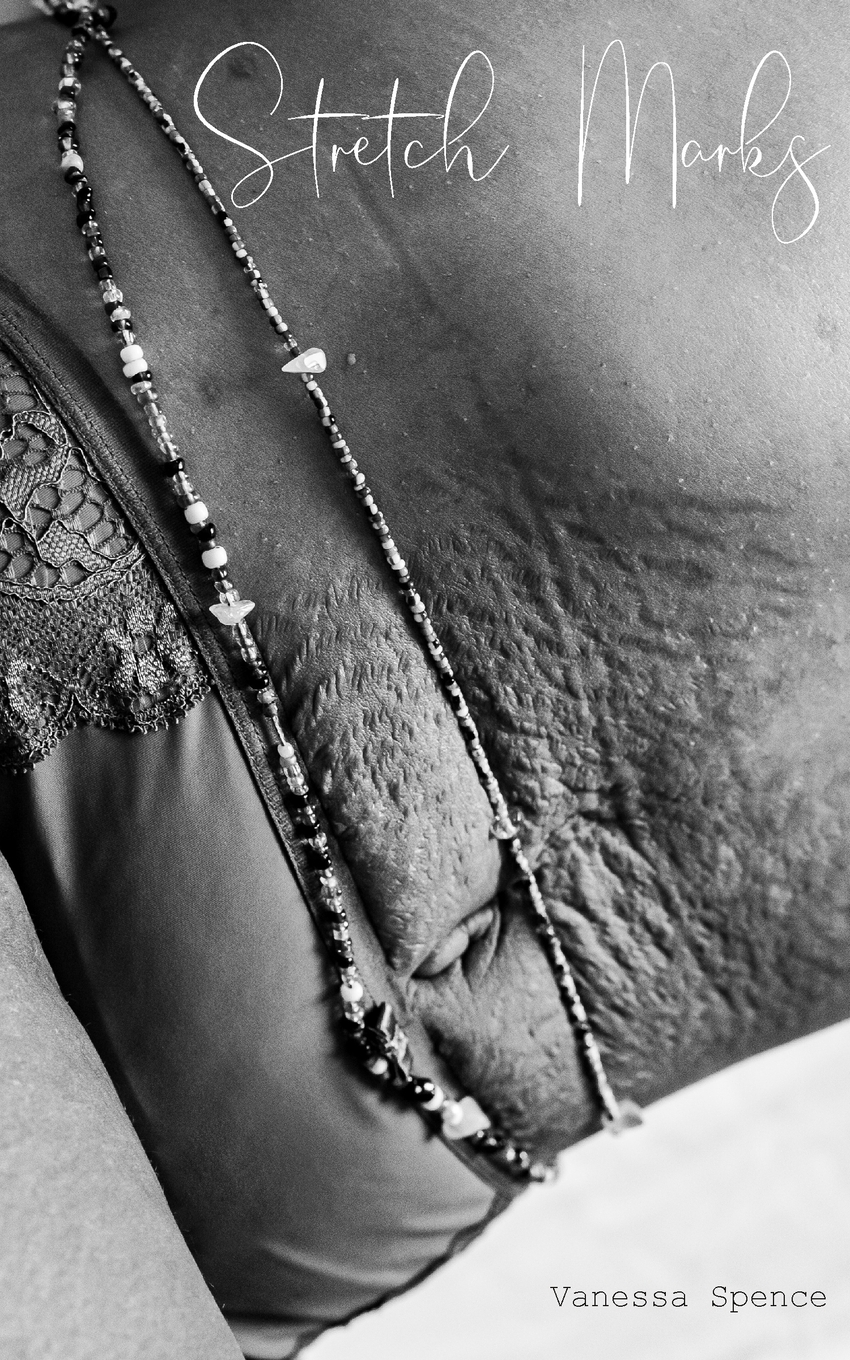 Vanessa Spence Stretch Marks sylvestra marrick guardians in our journey