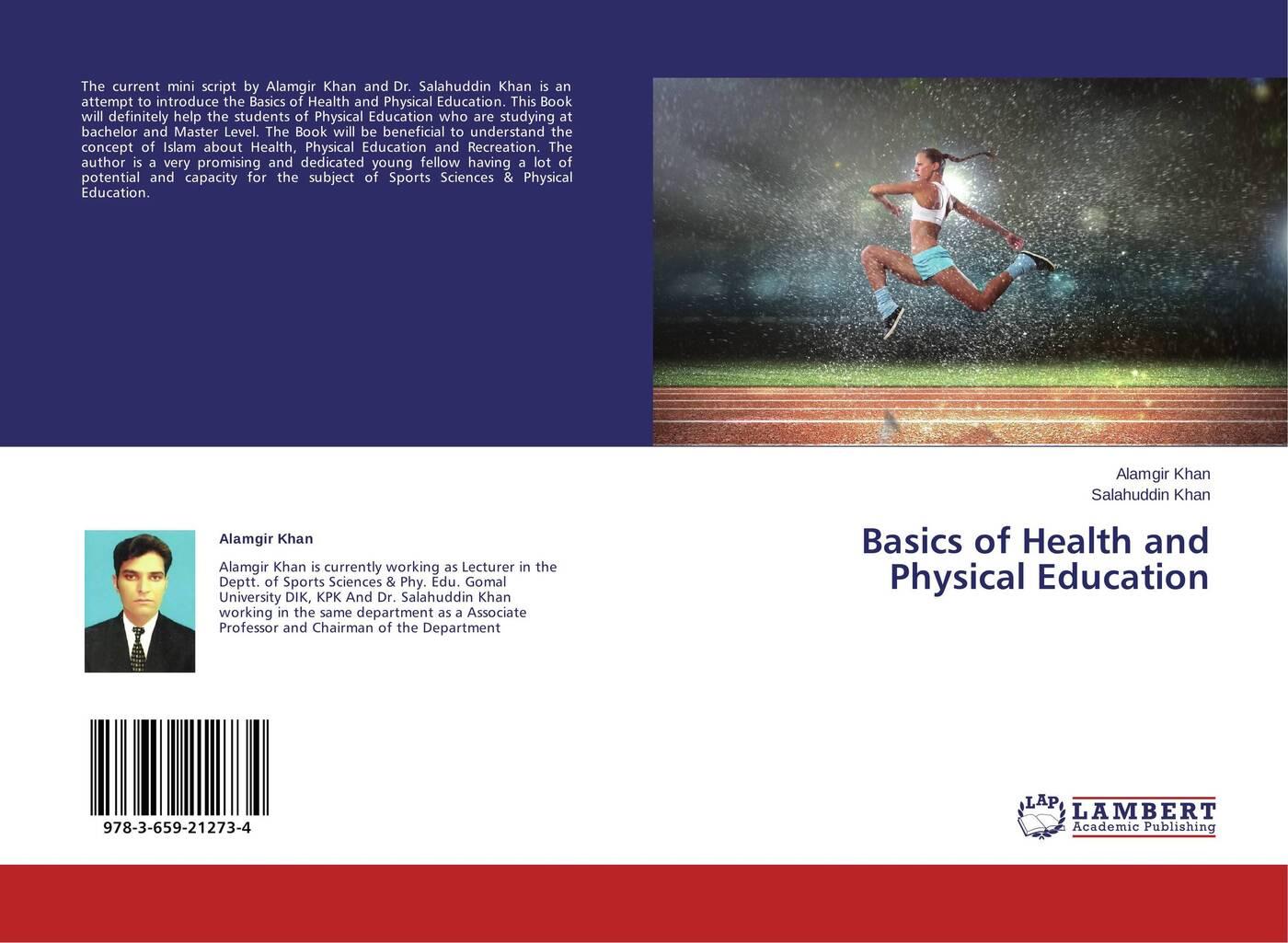 Alamgir Khan and Salahuddin Khan Basics of Health and Physical Education