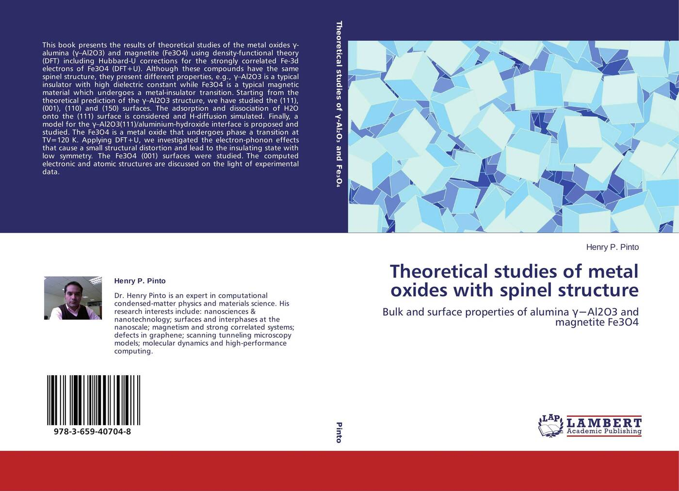 Henry P. Pinto Theoretical studies of metal oxides with spinel structure isaac bersuker b electronic structure and properties of transition metal compounds introduction to the theory