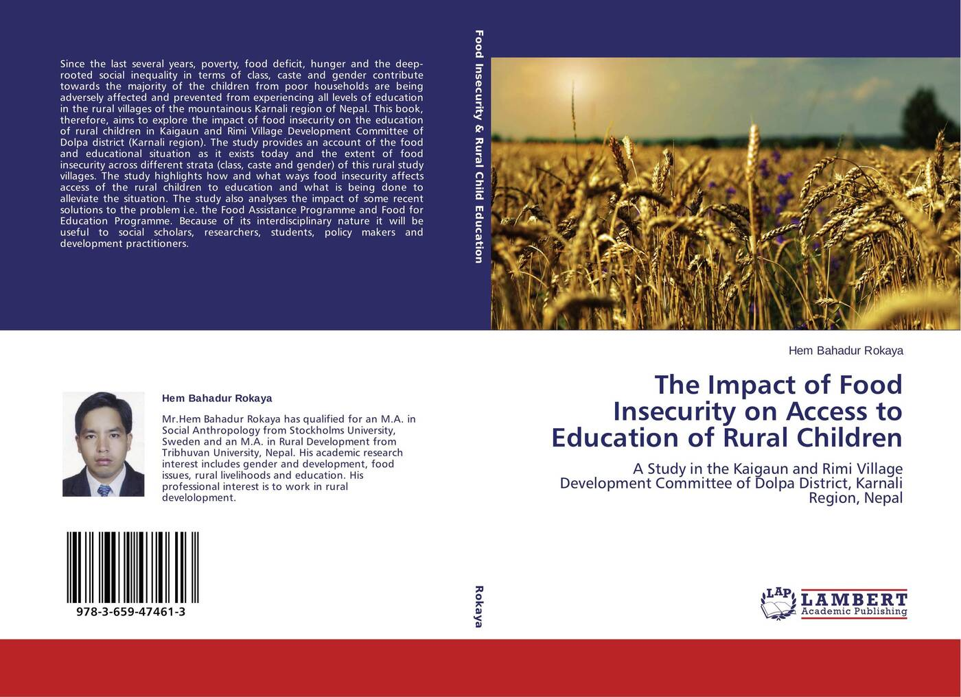 Hem Bahadur Rokaya The Impact of Food Insecurity on Access to Education of Rural Children цена в Москве и Питере