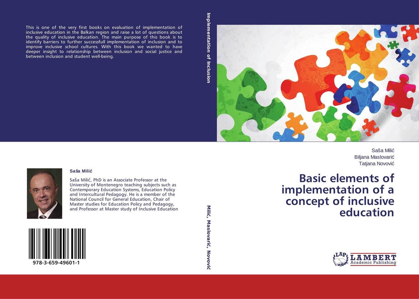 Saša Milić,Biljana Maslovarić and Tatjana Novović Basic elements of implementation of a concept of inclusive education joseph lelan inclusive education in kenya