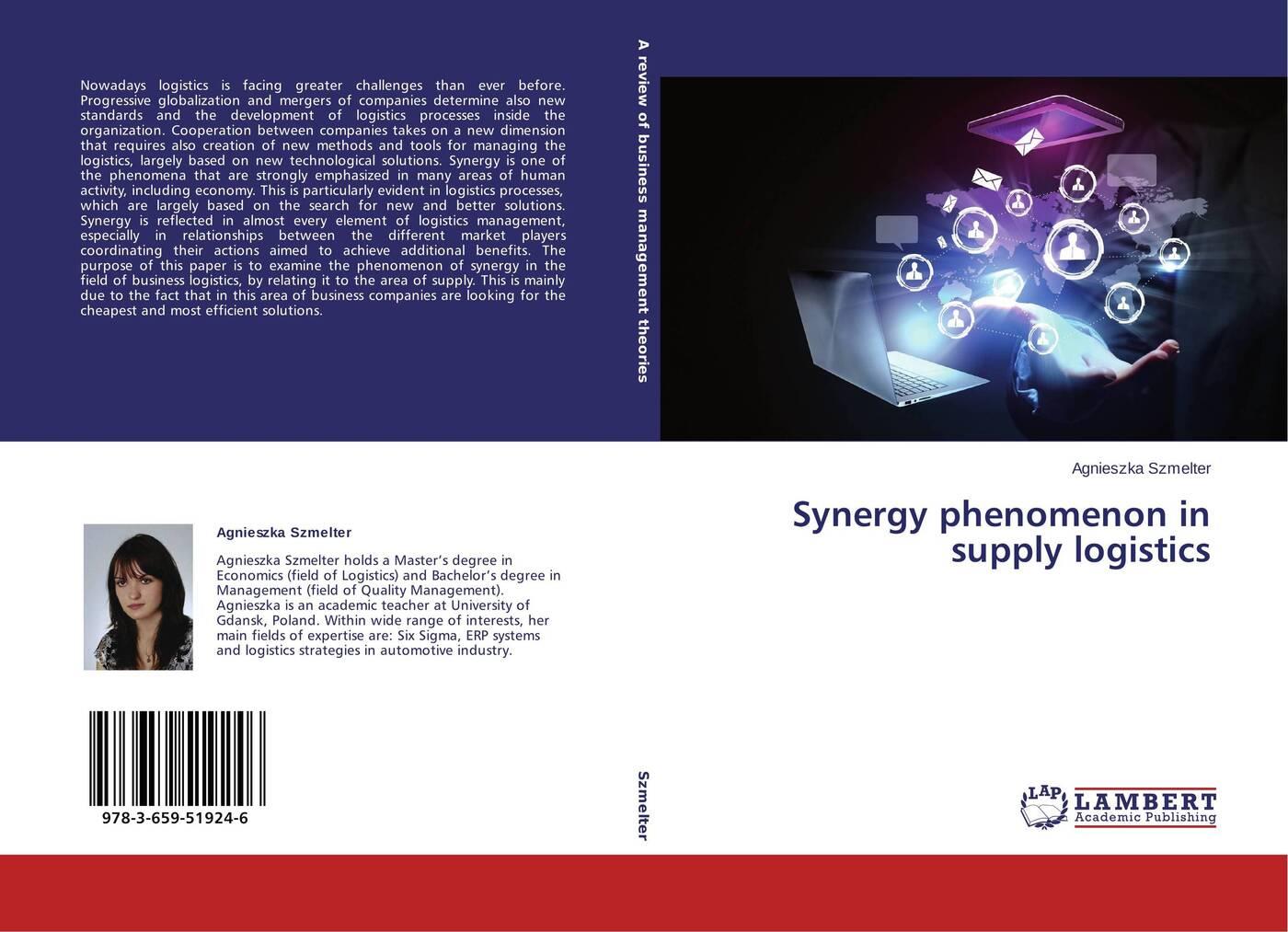 Agnieszka Szmelter Synergy phenomenon in supply logistics business logistics management