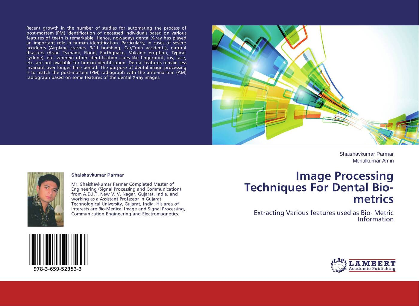 Shaishavkumar Parmar and Mehulkumar Amin Image Processing Techniques For Dental Bio-metrics digital dental sensor rvg with twain driver dental x ray sensor ateco dental x ray image sensor
