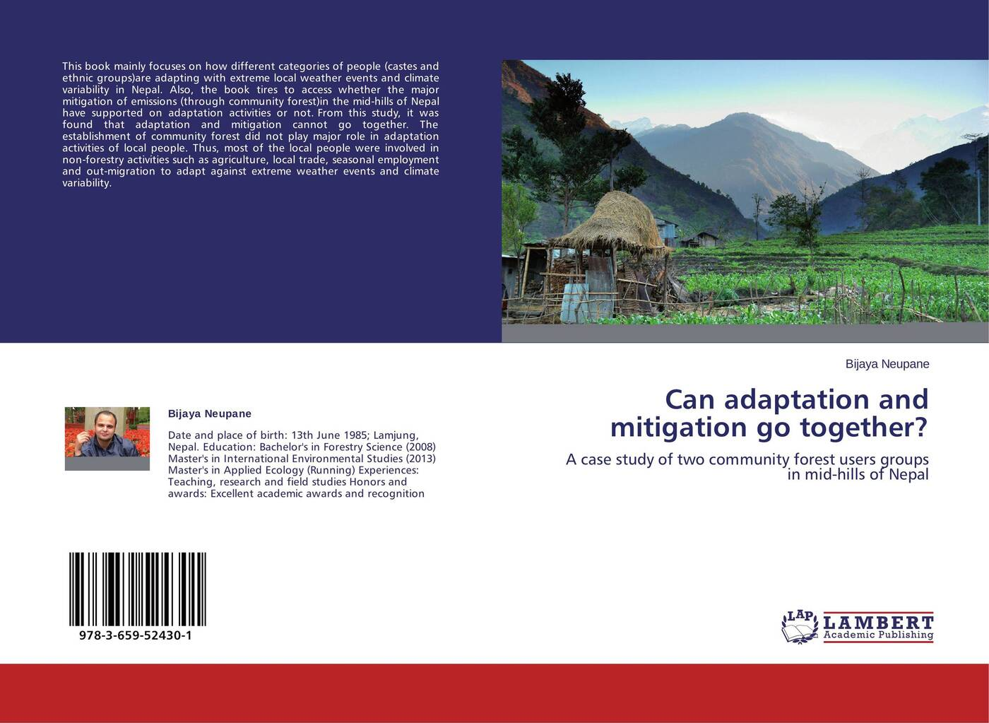 Bijaya Neupane Can adaptation and mitigation go together? martin parry climate adaptation futures