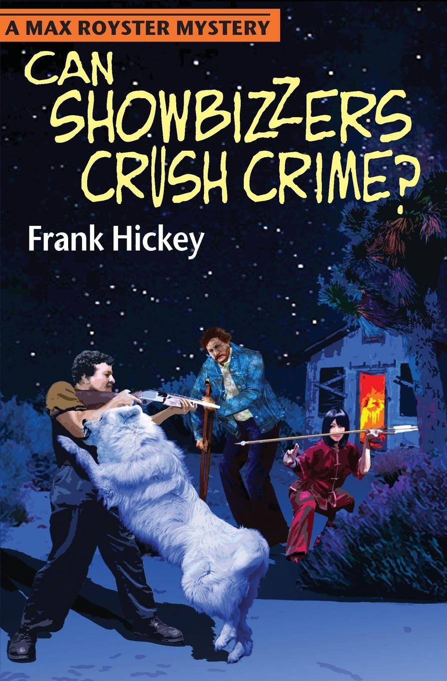 Can Showbizzers Crush Crime? 9780984881055